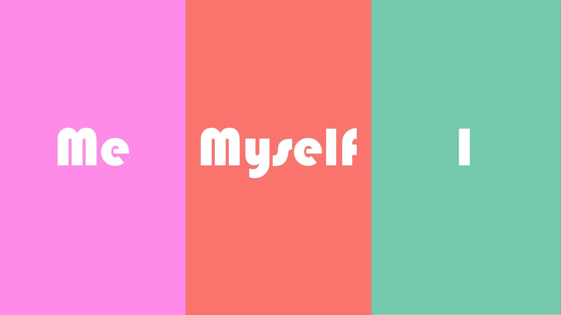 【TED】Me、Myself、I 用法大不同!