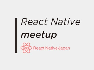 React Native Meetup#5