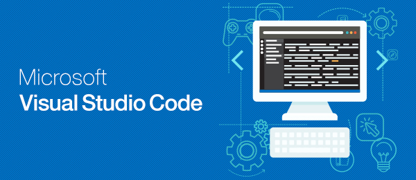 Visua Studio アプリ開発超入門 ~ 第1回:Visual Studio Codeで出来ること