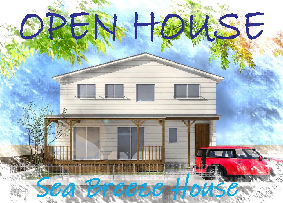 【予約制】地中熱利用の潮風かおるシーブリーズハウス!5月22日(土)23日(日)  OPEN HOUSE 開催