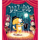 クリスマスプレゼントや贈り物にも最適!親子で読みたい絵本『JAZZ DOG』発売