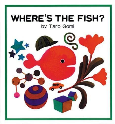 きんぎょがにげた・英語版―WHERE'S THE FISH? (こどものともファースト・イングリッシュ・ブック),五味太郎,絵本,