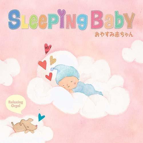 スリーピング・ベイビー~おやすみ赤ちゃん,赤ちゃん泣き止む,