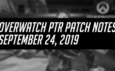 Overwatch PTR Patch Notes – September 24, 2019(和訳と所感)