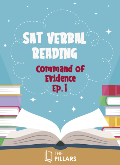 SAT Verbal Reading: Command of Evidence Ep.1