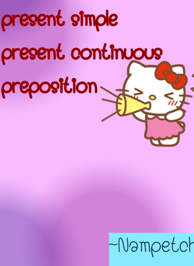 Eng m.1 present simple,present continuous,preposition
