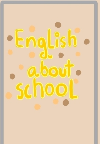 english about school m.4