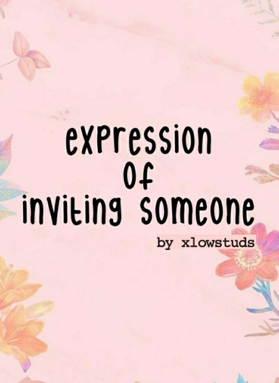 Expression of Inviting Someone
