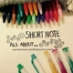 All about short note
