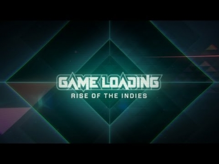 GameLoading: Rise of the Indies