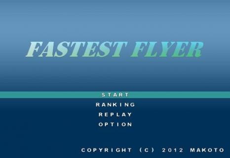 Fastest Flyer