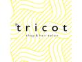 tricot (トリコ)