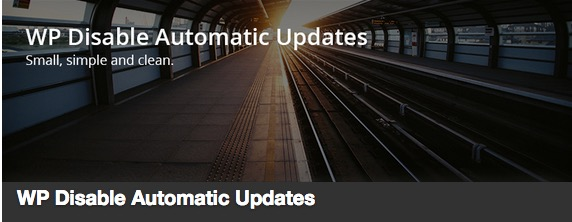 WP Disable Automatic Updates