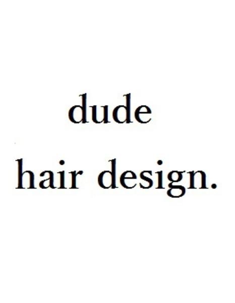 dude hair design.の店舗画像0
