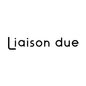 Liaison due【リエゾン ドゥエ】