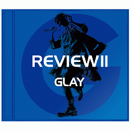 <Hi-Res DATA ALBUM>『REVIEWⅡ 〜BEST OF GLAY〜』