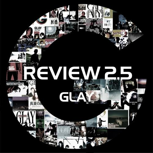 <MP3 DATA ALBUM>『REVIEW 2.5 〜BEST OF GLAY〜』