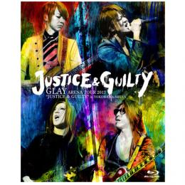 "<LIVE Blu-ray>GLAY ARENA TOUR 2013 ""JUSTICE & GUILTY"" in YOKOHAMA ARENA"