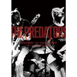 "<LIVE DVD>THE PREDATORS ""Monster in your head"" 2012.10.12 at Zepp Tokyo"