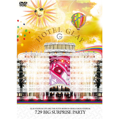 "<LIVE DVD>GLAY STADIUM LIVE 2012 THE SUITE ROOM IN OSAKA NAGAI STADIUM  ""7.29 Big Surprise Party"""