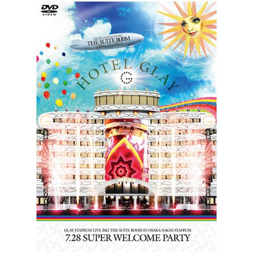 "<LIVE DVD>GLAY STADIUM LIVE 2012 THE SUITE ROOM IN OSAKA NAGAI STADIUM ""7.28 Super Welcome Party"""
