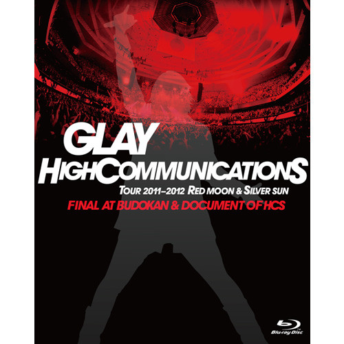 "<DVD>GLAY HIGHCOMMUNICATIONS TOUR 2011-2012 ""RED MOON & SILVER SUN"" FINAL AT BUDOKAN & DOCUMENT OF HCS"