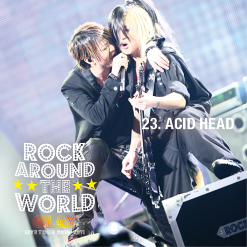 <Hi-Res DATA LIVE音源>GLAY LIVE TOUR 2010-2011 ROCK AROUND THE WORLD