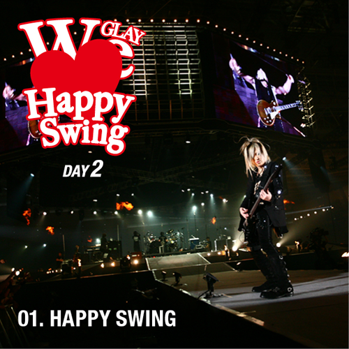 <Hi-Res DATA LIVE音源>HAPPY SWING 15th Anniversary SPECIAL LIVE ~We ♡ Happy Swing~ DAY2