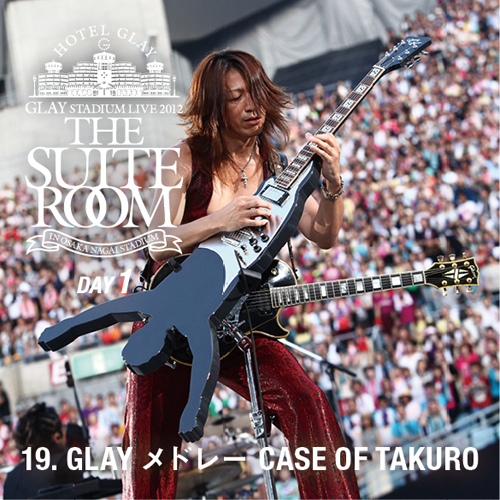 "<Hi-Res DATA LIVE音源>GLAY STADIUM LIVE 2012 THE SUITE ROOM IN OSAKA NAGAI STADIUM ""7.28 Super Welcome Party"""
