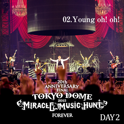 <Hi-Res DATA LIVE音源>20th Anniversary Final GLAY in TOKYO DOME 2015 Miracle Music Hunt Forever~DAY2