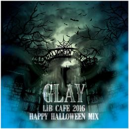 <MP3 DATA>LiB CAFE 2016 HAPPY HALLOWEEN MIX Remixed by DJ Mass MAD Izm*