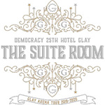 GLAY ARENA TOUR 2019-2020 DEMOCRACY 25TH HOTEL GLAY THE SUITE ROOM、オフィシャルグッズの先行販売が決定!