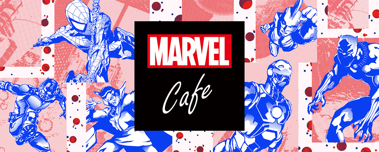 『MARVEL』cafe produced by OH MY CAFE