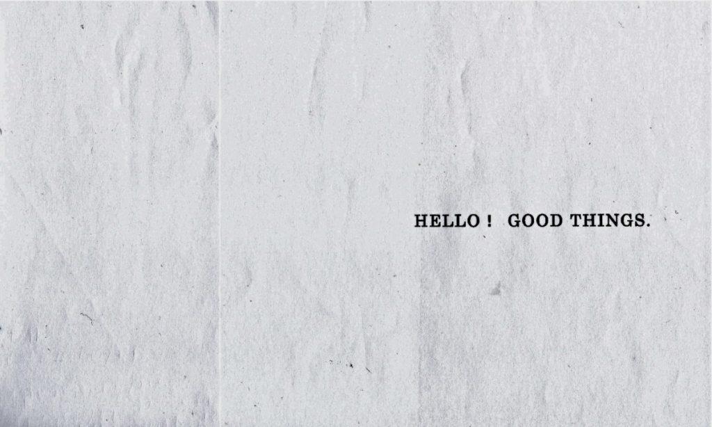 HELLO!GOOD THINGS.