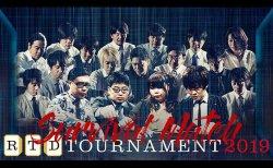 【5/5(日)21:00】RTD TOURNAMENT2019 Survival Match3回戦/4回戦