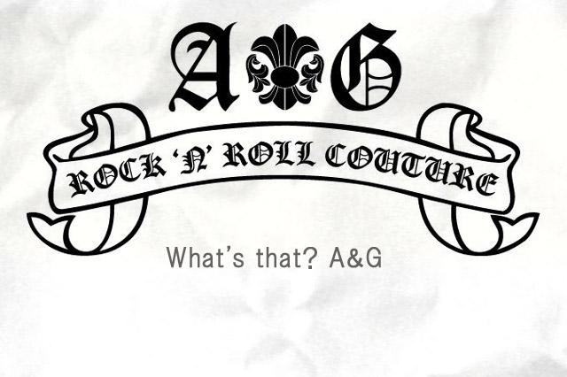 A&G とは