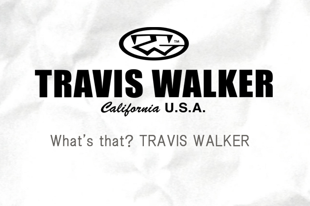 トラヴィスワーカー とは