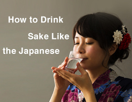 How to Drink Sake like the Japanese