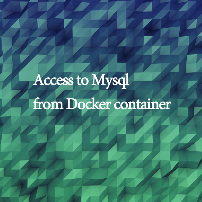 "Connect to host mysql from docker container of ""docker for Mac"" – joppot"