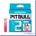 シマノ ピットブル 12 0.6号/13.9lb(トレーサブルピンク)