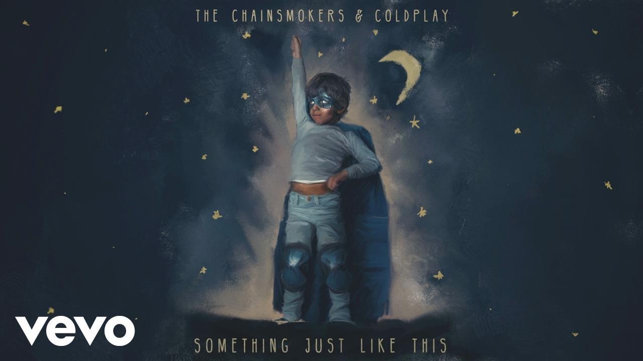 「ザ・チェインスモーカーズXコールドプレイ、『Something Just Like This』」- The Chainsmokers & Coldplay:Something Just Like This
