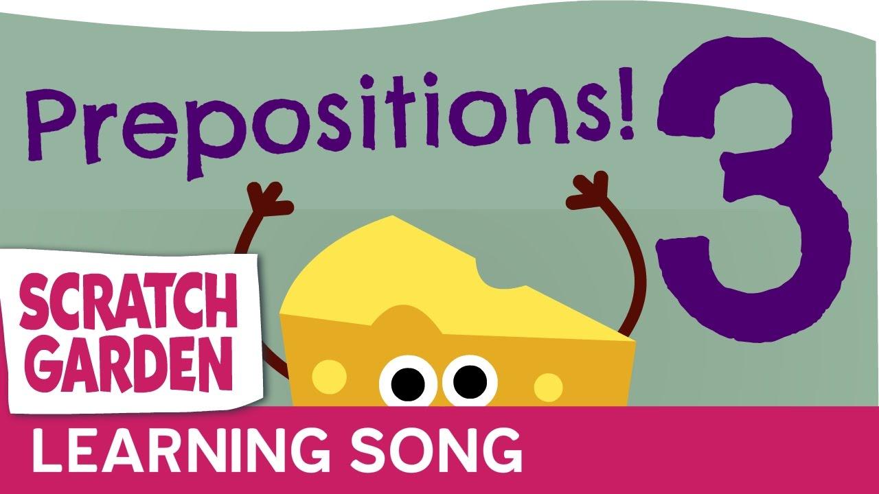 「超簡単!歌って覚える前置詞~第3弾~」- The Preposition Song for Kids: Part 3