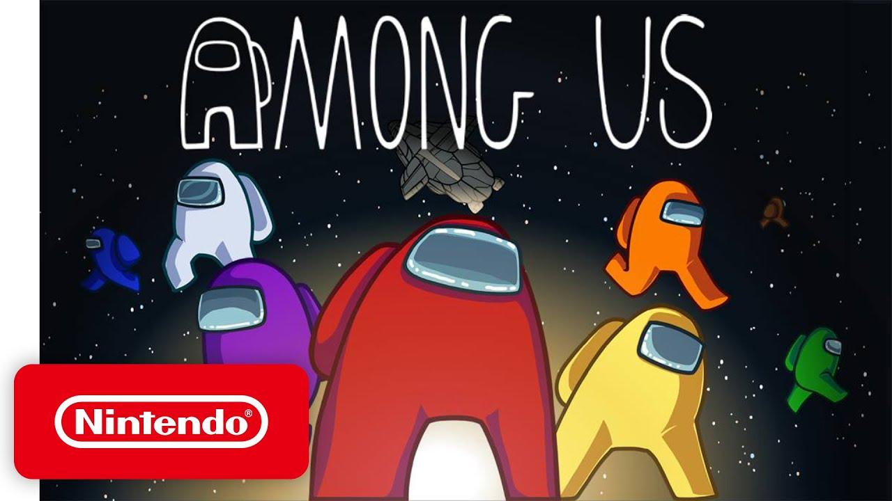 「大人気 Among Us が任天堂 Switch についに登場!」- Among Us - Launch Trailer - Nintendo Switch