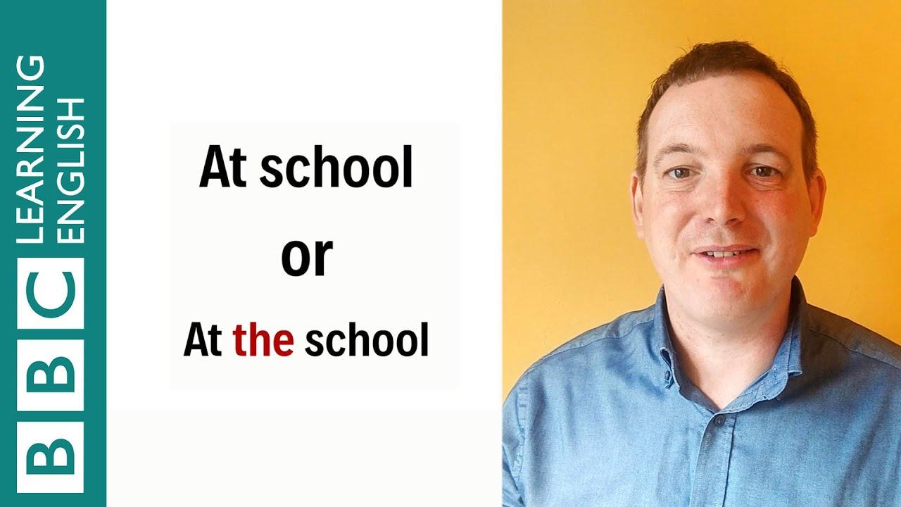「【1分英語】at the school と at school どう違うの?」- At School vs At the School