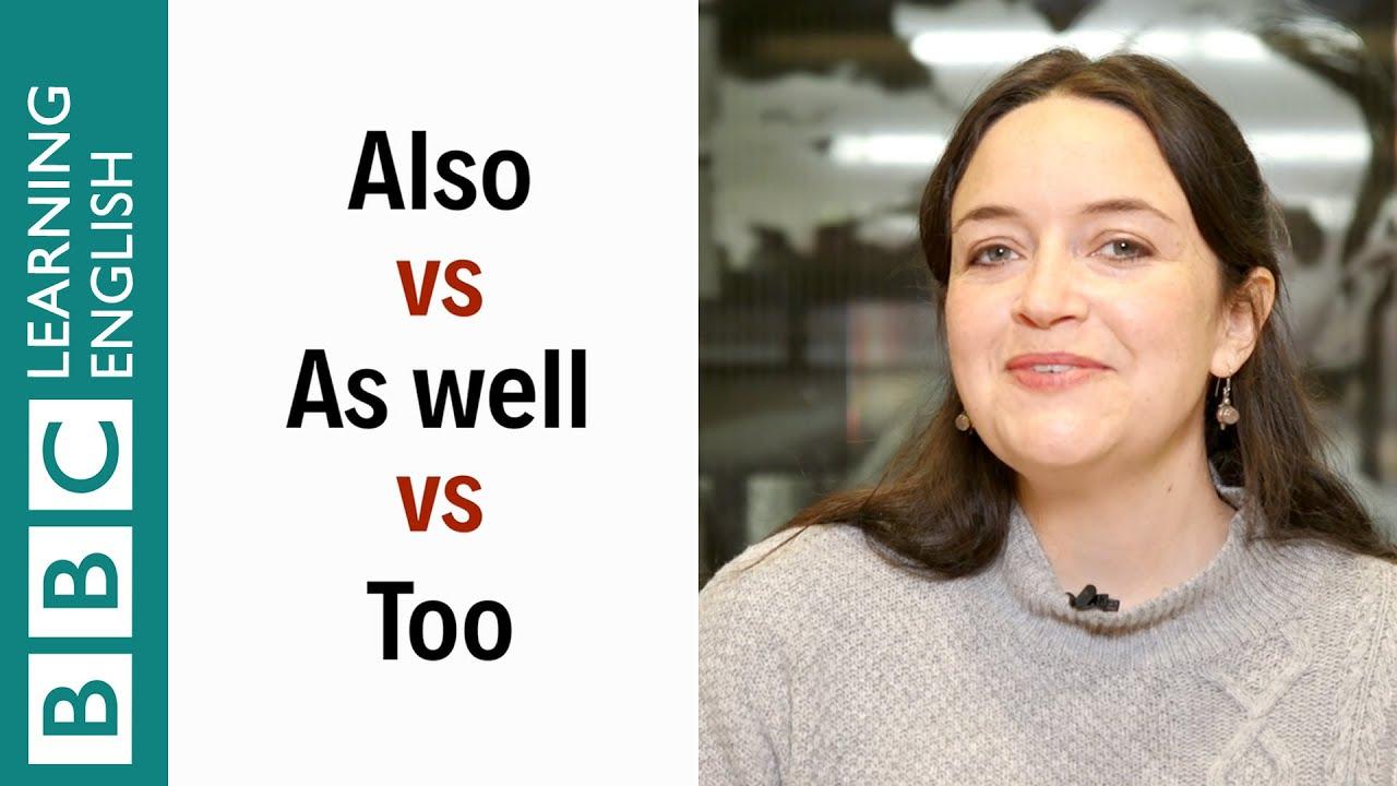 「【1分間英語】also、as well、too の違いって?」- Also vs As well vs Too - English In A Minute