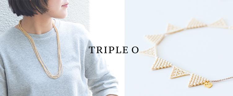 トリプル・オゥ|アクセサリー