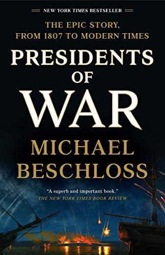 《Presidents of War》作者邁克爾貝斯克羅斯(Michael Beschloss)