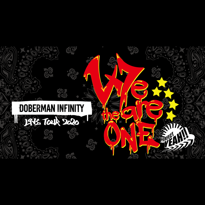 DOBERMAN INFINITY LIVE TOUR 2020 We are the one ~PERFECT YEAH!!~