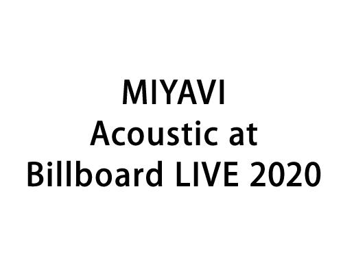 MIYAVI Acoustic at Billboard LIVE 2020