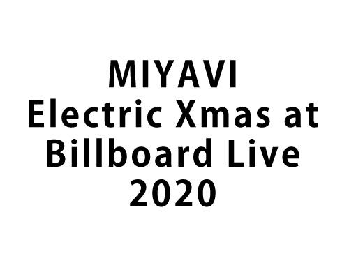 MIYAVI Electric Xmas at Billboard Live 2020